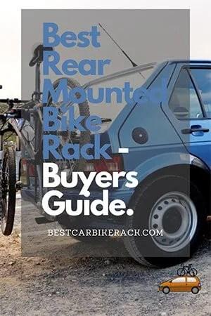 Best Rear Mounted Bike Rack - Buyers Guide