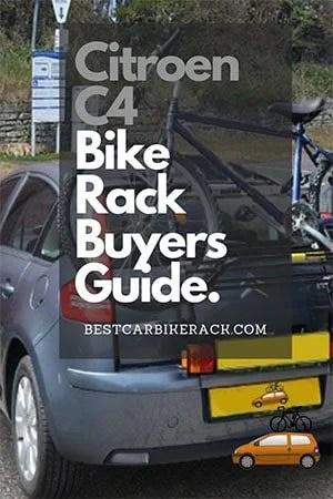 Citroen C4 Bike Rack Buyers Guide