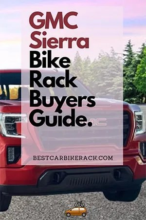 GMC Sierra Bike Rack Buyers Guide