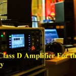 Best Class D Amplifier For the Money