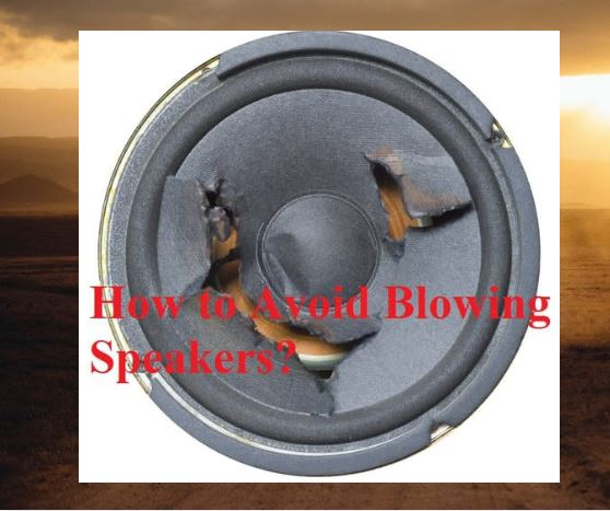 How-to-Avoid-Blowing-Speakers