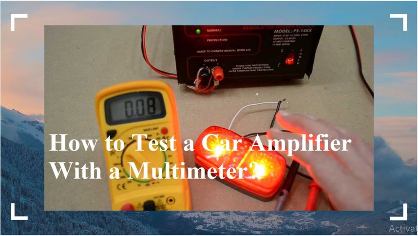 How-to-Test-a-Car-Amplifier-With-a-Multimeter.