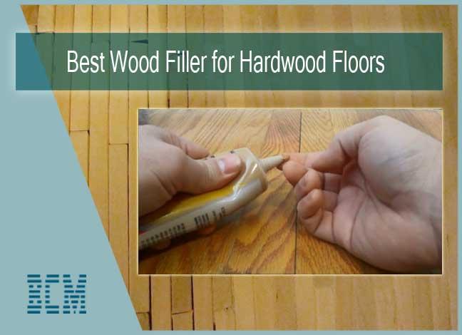 best stainable wood filler for hardwood floors