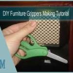 DIY Furniture Grippers Tutorial | Simple & Handy Tips
