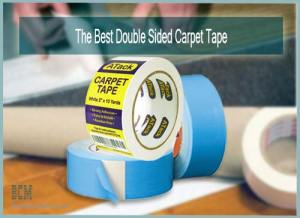 The Best Double Sided Carpet Tape Reviews