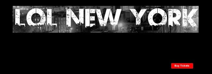 LOL New York Comedy Club tickets
