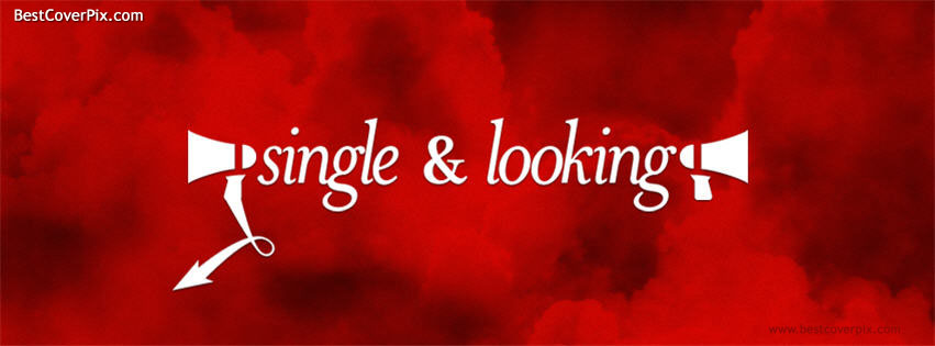 Single and looking FB Cover
