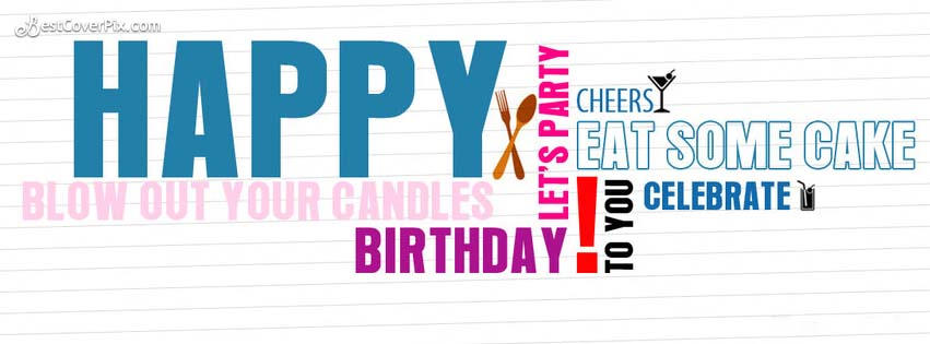 Happy Birthday Blow Your Candles Facebook Cover Banner Photo