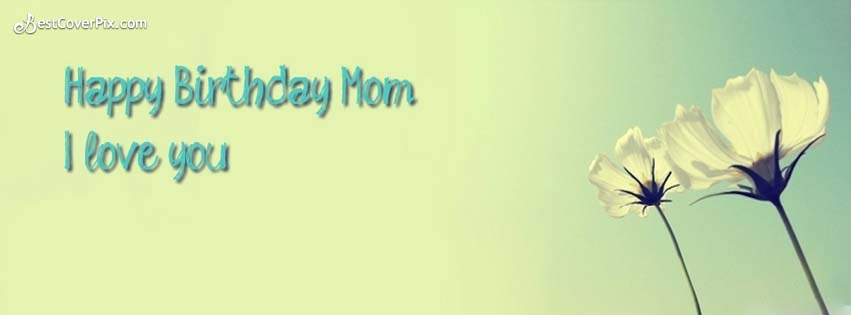 Happy Birthday MOM AND I Love You So Much Simple Flower