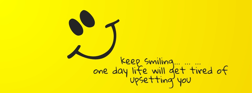 Keep Smiling Quotes On Facebook Covers