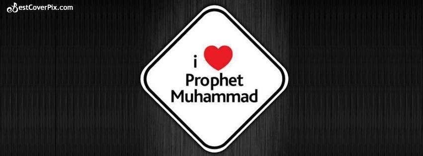 i love prophet muhammad fb cover