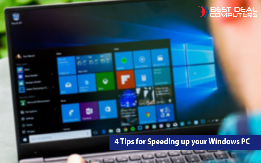 4 Tips for Speeding up your Windows PC
