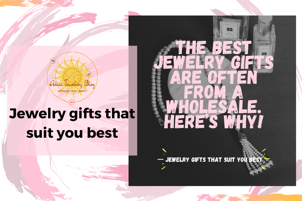 3.The best jewelry gifts are often from a wholesale. Here's why!