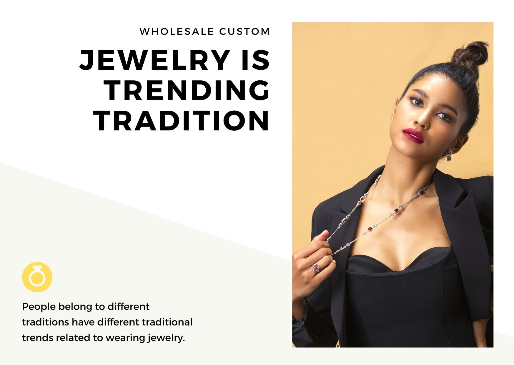 WHOLESALE CUSTOM JEWELRY IS TRENDING TRADITION