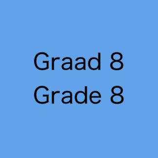 Grade 8 / Graad 8 CAPS