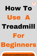 How to Use a Treadmill for Beginners 1 How to Use a Treadmill for Beginners