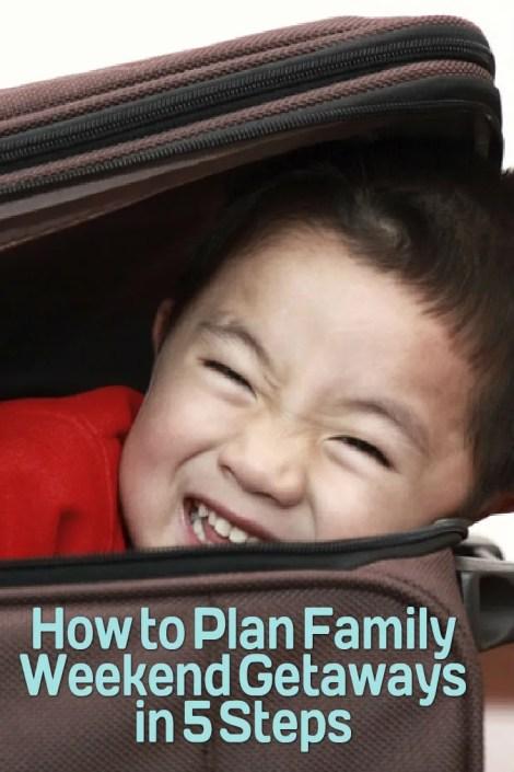 plan family getaway