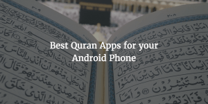 best Quran apps for Android