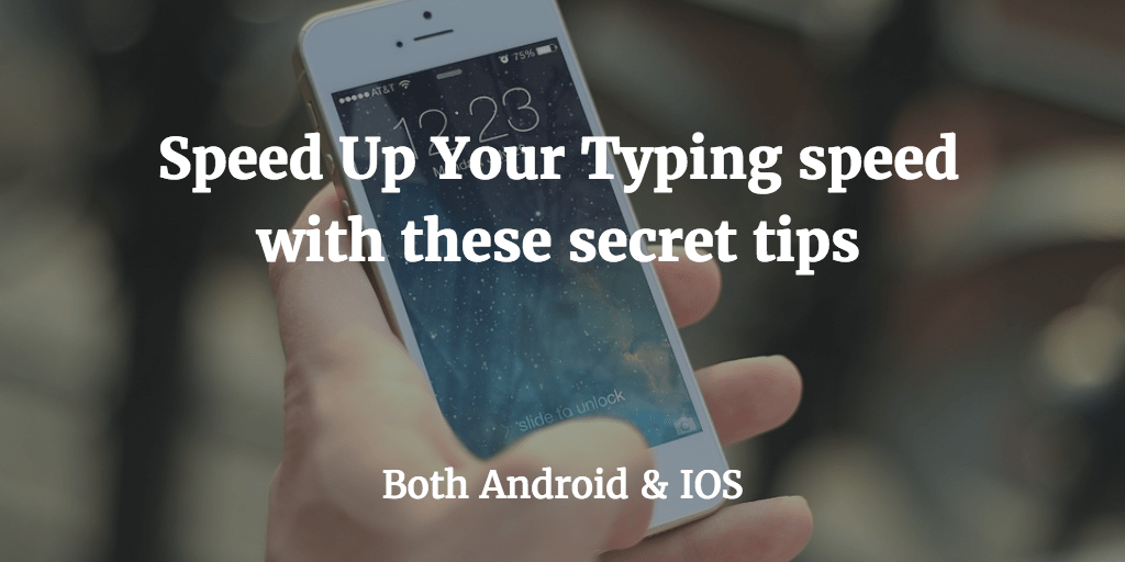 speed up typing