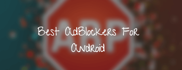 Ad blockers for Android