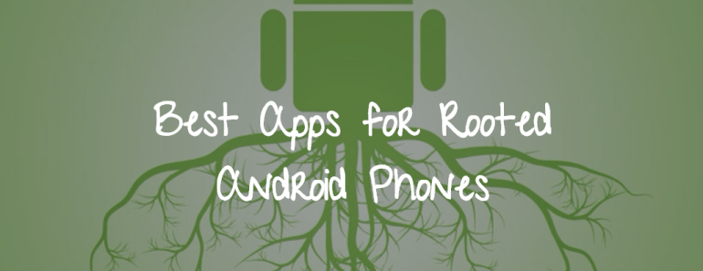 Apps for rooted phones