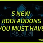 5 new Kodi Addons you must have on your device 28/01/16