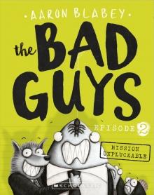 Bad Guys 2