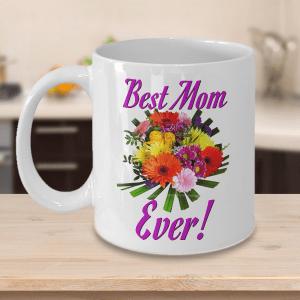 Best Mom Mug - Best Mom Mug - Best Mom Coffee Mug - Best Mom Ever Coffee Mug