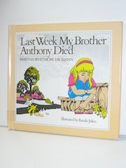 Last Week My Brother Anthony Died