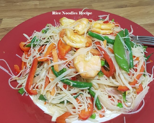 Rice noodles recipe