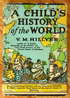 A CHILDS HISTORY OF THE WORLD by VM HILLYER Revised 1951 W