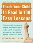 Teach Your Child to Read in 100 Easy Lessons by Elaine Bruner Siegfried Engelma