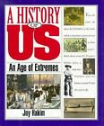 An Age of Extremes 1880 1917 ExLib by Joy Hakim