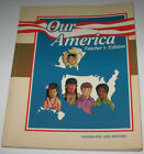 A Beka Our America Teachers Edition Geography and History Grade 2