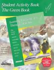 Green Student Activity Book Learning Language Arts Through Literature by Pr