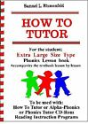 How to Tutor Large Size Type Student Lesson Book by Samuel L Blumenfeld