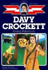 Childhood of Famous Americans Davy Crockett Young Rifleman by Aileen Wells Parks