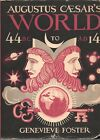 AUGUSTUS CAESARS WORLD 44 BC TO 14 AD By GENEVIEVE FOSTER Scribners HC 1947 1948