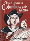 THE WORLD OF COLUMBUS AND SONS By GENEVIEVE FOSTER Scribners HC 1965 Ex Library