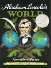 ABRAHAM LINCOLNS WORLD EXPANDED EDITION By Genevieve Foster BRAND NEW