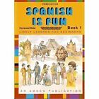 SPANISH IS FUN LIVELY LESSONS FOR BEGINNERS  BOOK 1 SPANISH By Heywood NEW