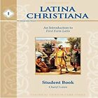 LATINA CHRISTIANA I STUDENT BOOK 4TH EDITION 2015 LATIN By Cheryl Lowe VG+
