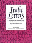 ITALIC LETTERS CALLIGRAPHY AND HANDWRITING By Barbara Getty Excellent Condition