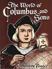 The World of Columbus and Sons by Genevieve Foster 1998 Paperback Reprint