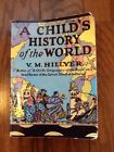 A Childs History of the World by VM Hillyer Sonlight B C and W