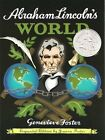 NEW Abraham Lincolns World Expanded Edition by Genevieve Foster