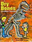 Dry Bones and Other Fossils by Gary Parker Sonlight Science F Combined Shipping