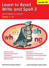 Learn to Read Write and Spell 3 Years 1 3
