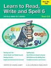 Learn to Read Write and Spell 6 Years 3 8