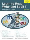 Learn to Read Write and Spell 7 Years 5 10